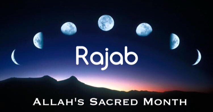 10 Meanings of the Month of Rajab in Islam